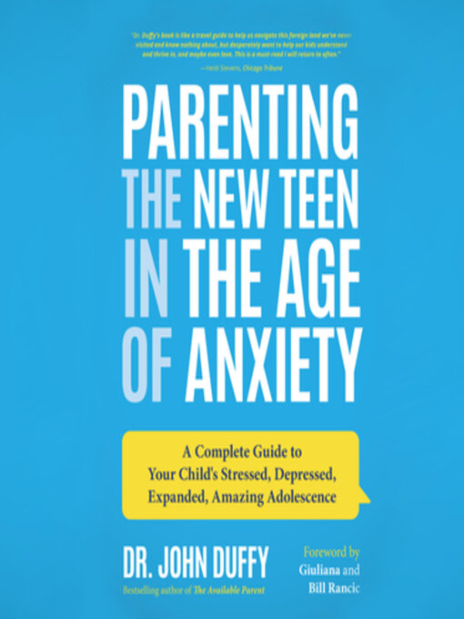 Title details for Parenting the New Teen in the Age of Anxiety by John Duffy - Wait list