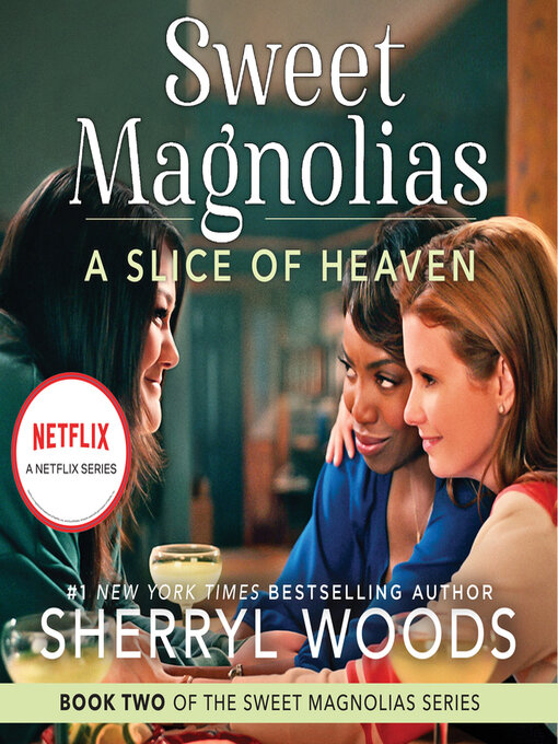 Title details for A Slice of Heaven by Sherryl Woods - Wait list