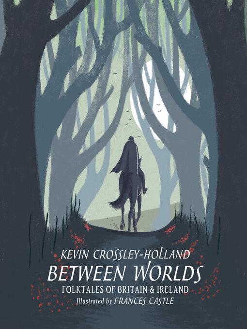 Between-Worlds:-Folktales-of-Britain-&-Ireland
