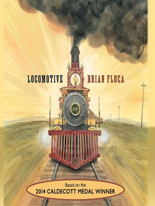 Title details for Locomotive by Brian Floca - Available