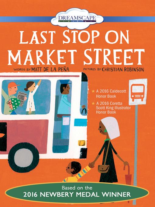 Title details for Last Stop on Market Street by Matt de la Pena - Available