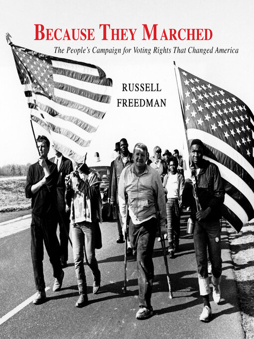 Title details for Because They Marched by Russell Freedman - Available