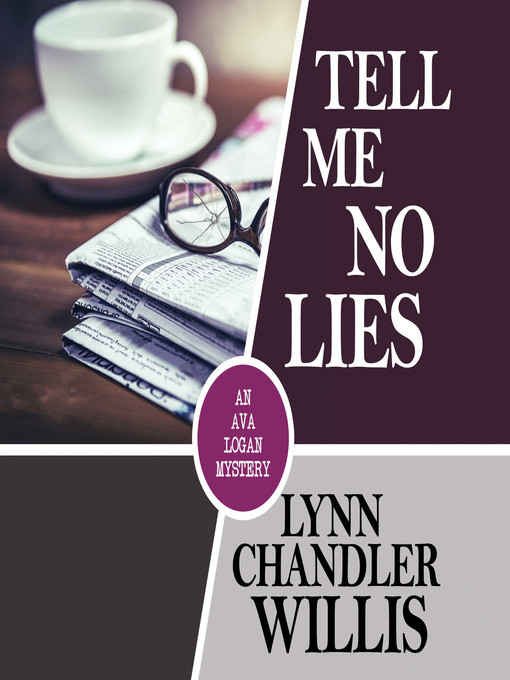 Title details for Tell Me No Lies by Lynn Chandler Willis - Wait list