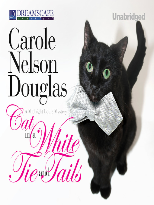 Title details for Cat in a White Tie and Tails by Carole Nelson Douglas - Available