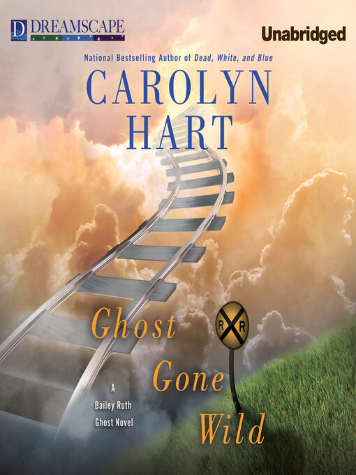 Title details for Ghost Gone Wild by Carolyn Hart - Available