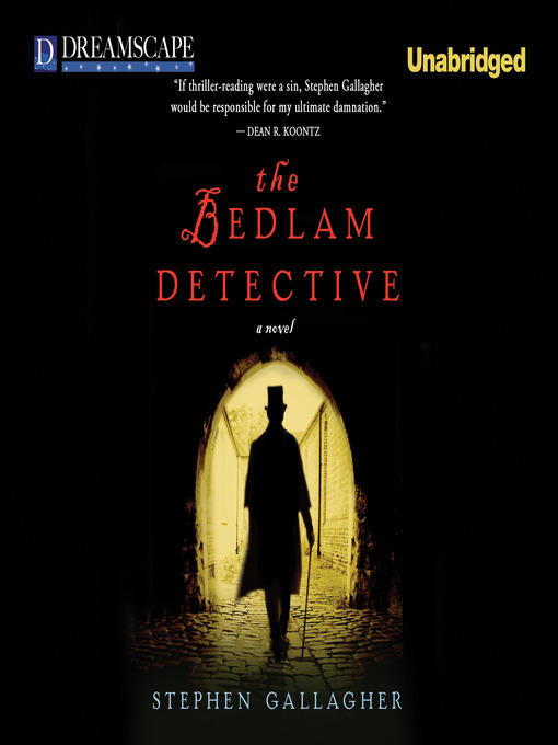 Title details for The Bedlam Detective by Stephen Gallagher - Wait list