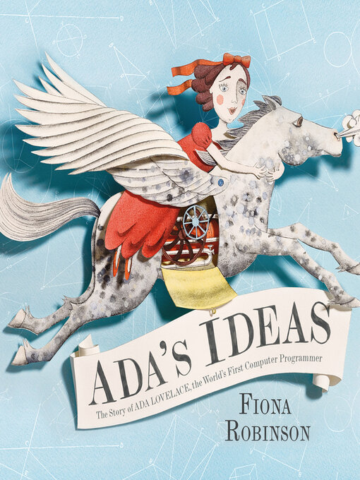 Title details for Ada's Ideas by Fiona Robinson - Available