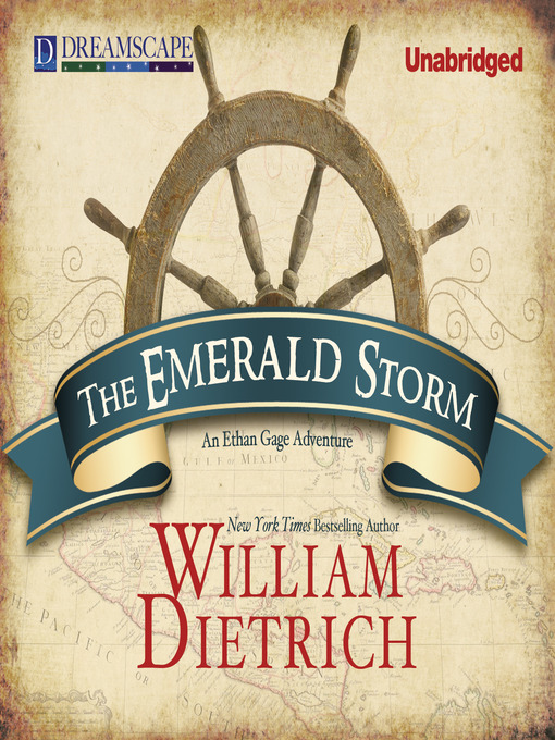 Title details for The Emerald Storm by William Dietrich - Wait list