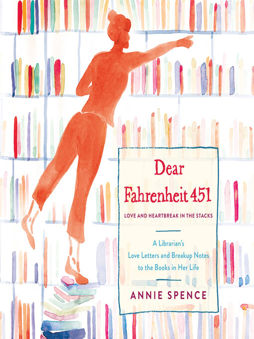 Title details for Dear Fahrenheit 451 by Annie Spence - Available