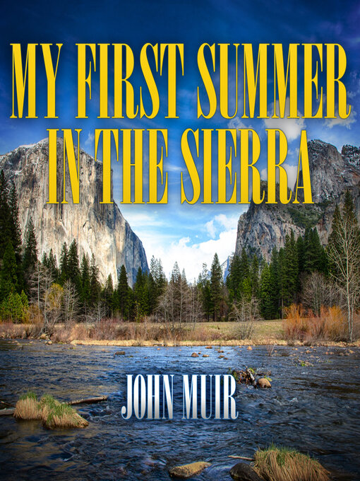 Title details for My First Summer in the Sierra by John Muir - Wait list