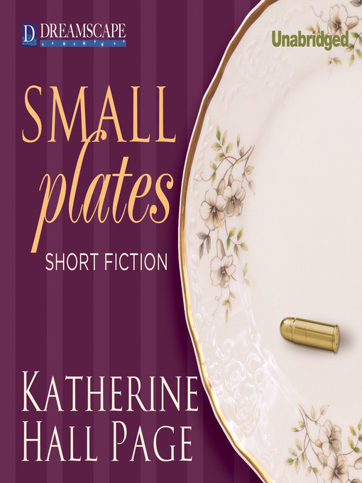 Title details for Small Plates by Katherine Hall Page - Available