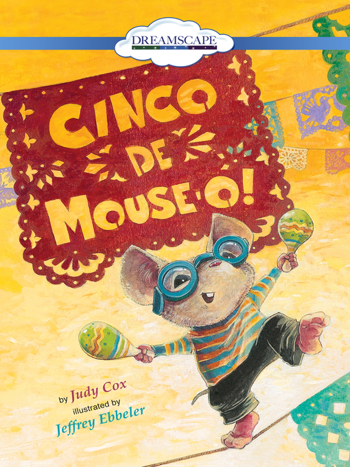 Title details for Cinco de Mouse-O! by Judy Cox - Available