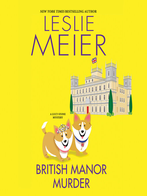 Title details for British Manor Murder by Leslie Meier - Wait list