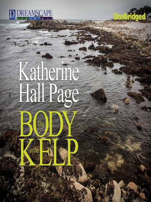 Title details for The Body in the Kelp by Katherine Hall Page - Available