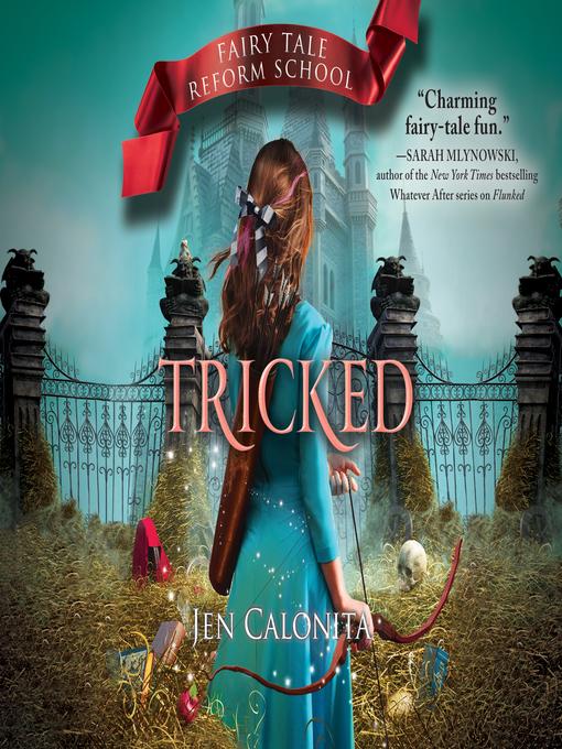 Title details for Tricked by Jen Calonita - Wait list