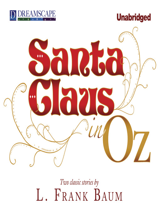 Title details for Santa Claus in Oz by L. Frank Baum - Available