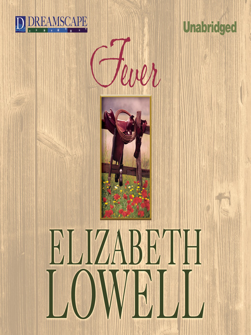 Title details for Fever by Elizabeth Lowell - Available
