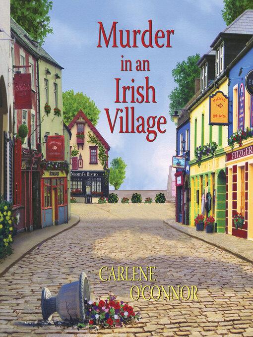 Title details for Murder in an Irish Village by Carlene O'Connor - Wait list