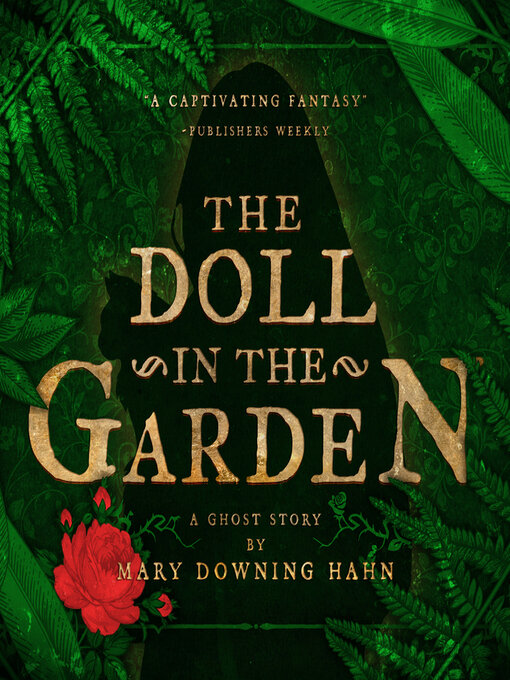 Title details for The Doll in the Garden by Mary Downing Hahn - Available