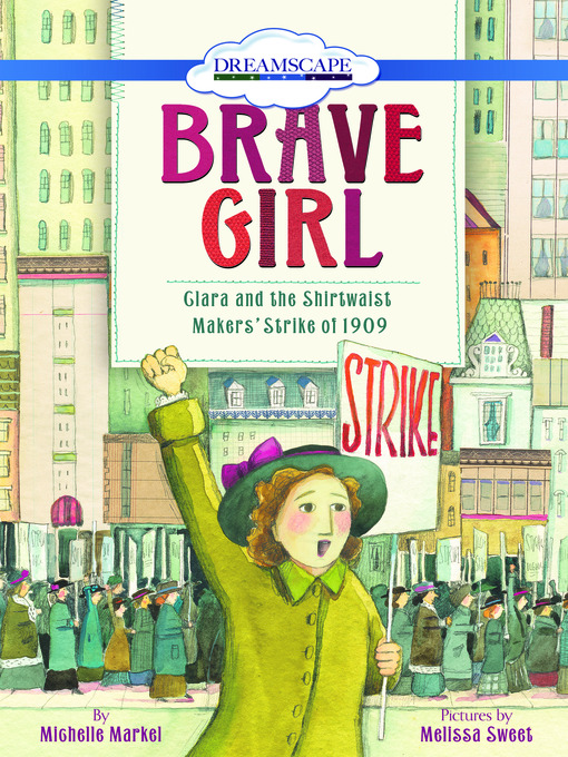 Title details for Brave Girl by Michelle Markel - Available