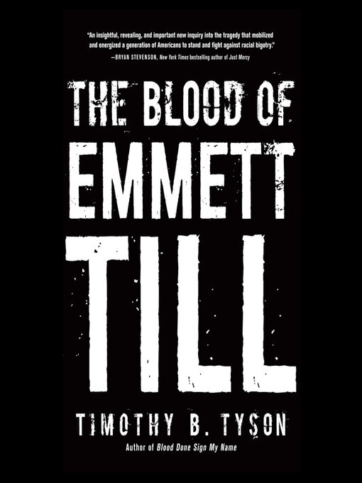 Title details for The Blood of Emmett Till by Timothy B. Tyson - Wait list