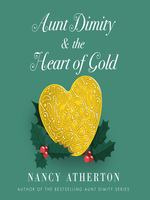 Title details for Aunt Dimity and the Heart of Gold by Nancy Atherton - Wait list