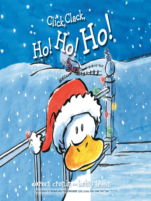 Title details for Click, Clack, Ho! Ho! Ho! by Doreen Cronin - Available