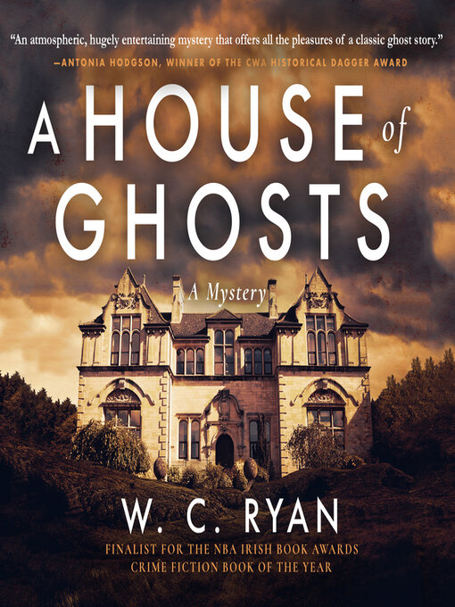 Title details for A House of Ghosts by W. C. Ryan - Available