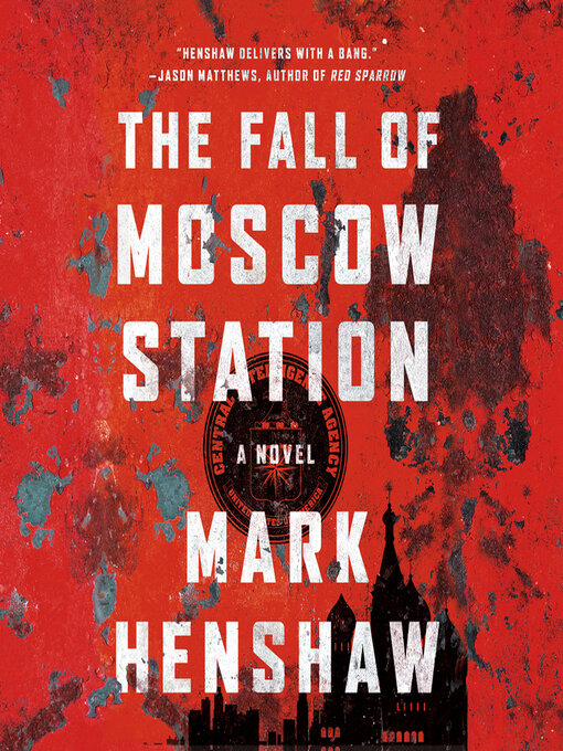 Title details for The Fall of Moscow Station by Mark Henshaw - Wait list