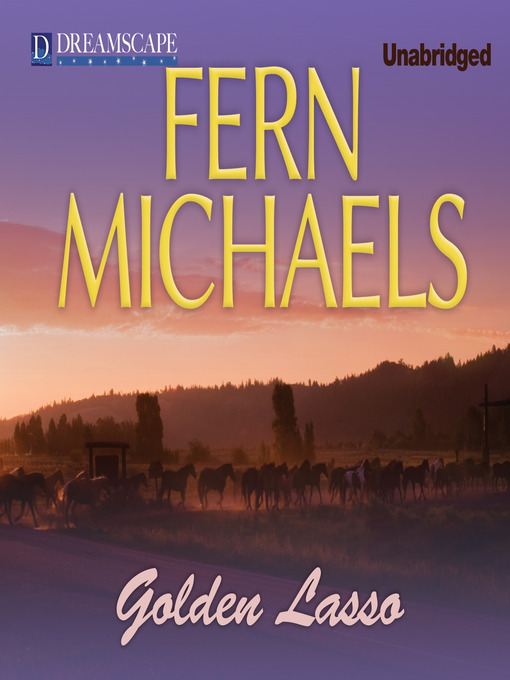 Title details for Golden Lasso by Fern Michaels - Available