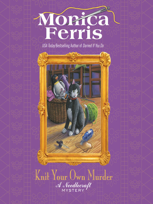 Title details for Knit Your Own Murder by Monica Ferris - Wait list