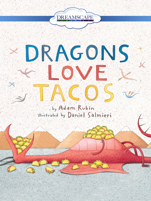 Title details for Dragons Love Tacos by Adam Rubin - Wait list