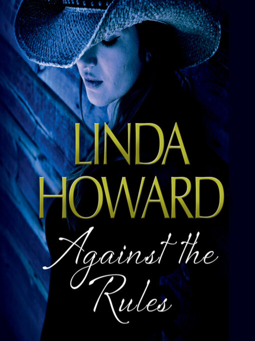 Title details for Against the Rules by Linda Howard - Available