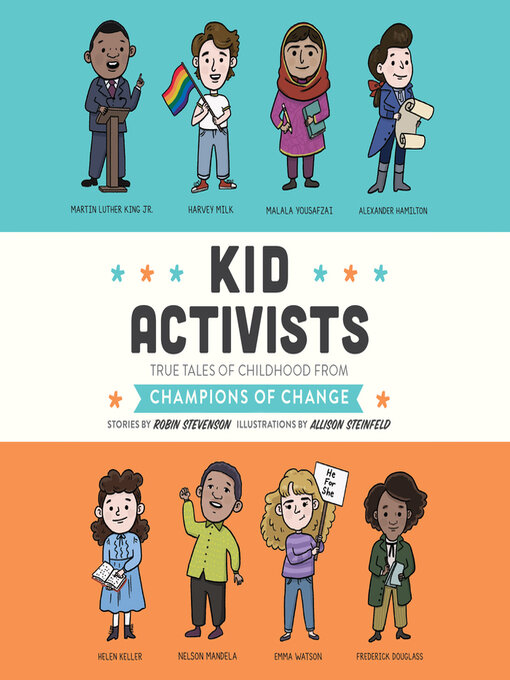 Title details for Kid Activists by Robin Stevenson - Available