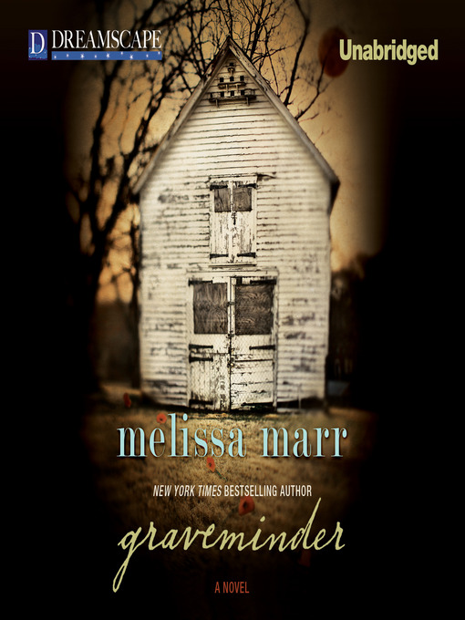 Title details for Graveminder by Melissa Marr - Available