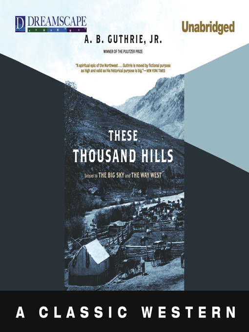 Title details for These Thousand Hills by A. B. Guthrie, Jr. - Wait list