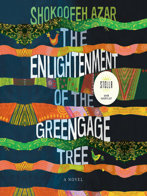 Title details for The Enlightenment of the Greengage Tree by Shokoofeh Azar - Available