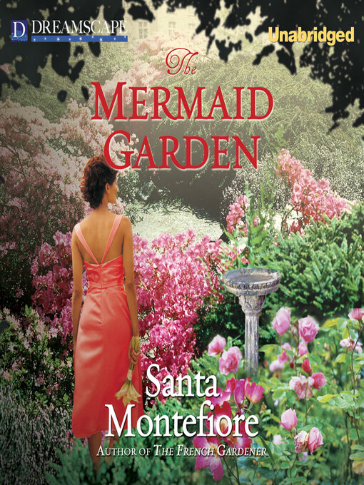 Title details for The Mermaid Garden by Santa Montefiore - Available