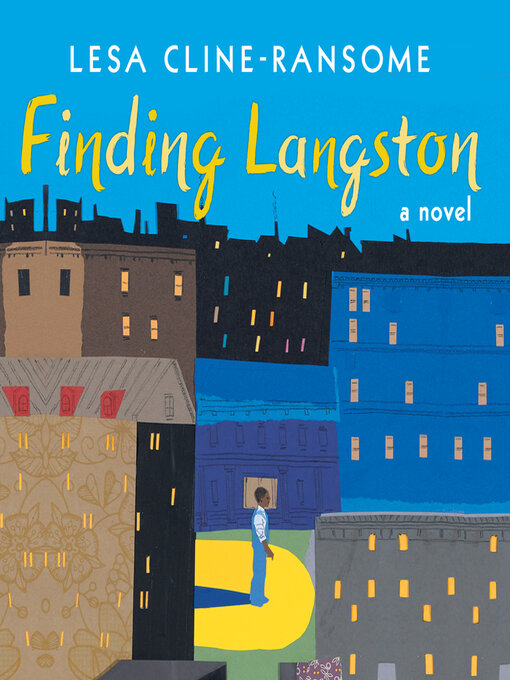 Title details for Finding Langston by Lesa Cline-Ransome - Available