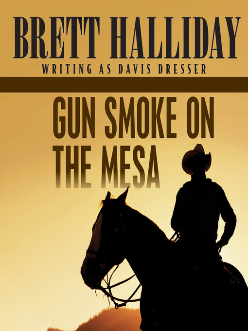 Title details for Gun Smoke on the Mesa by Brett Halliday - Wait list