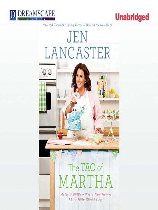 Title details for The Tao of Martha by Jen Lancaster - Available