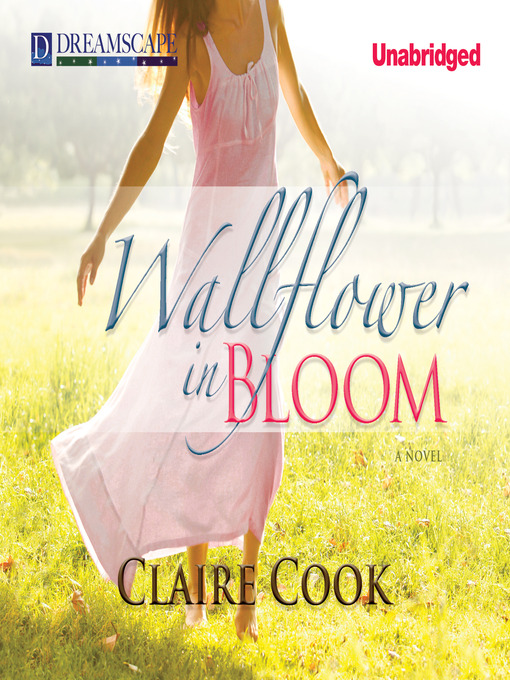 Title details for Wallflower in Bloom by Claire Cook - Available
