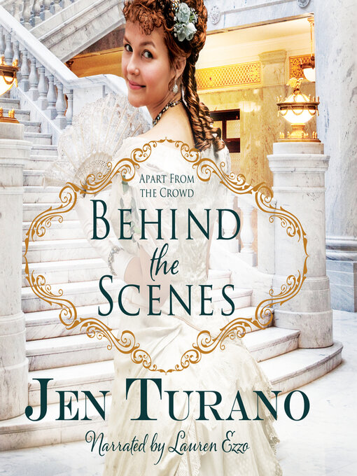 Title details for Behind the Scenes by Jen Turano - Available