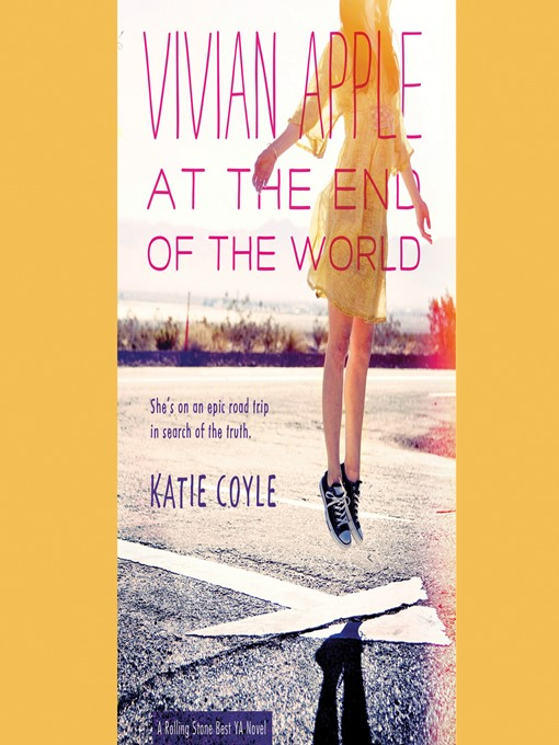 Title details for Vivian Apple at the End of the World by Katie Coyle - Available