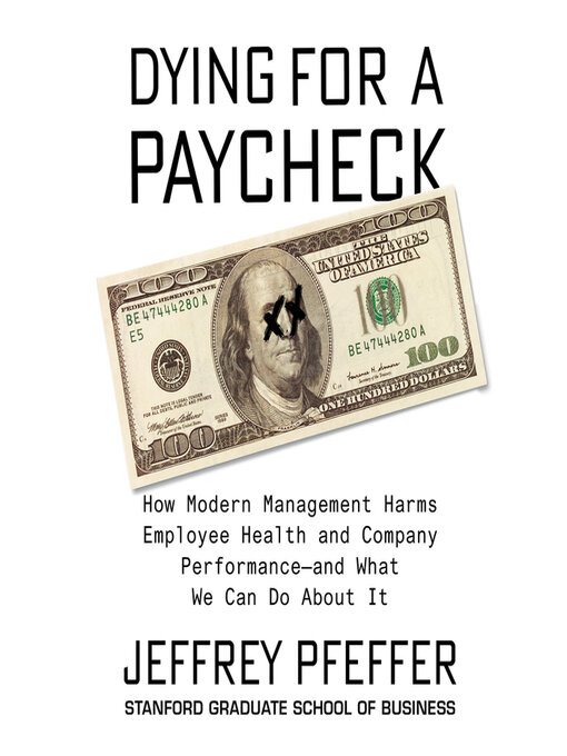Title details for Dying for a Paycheck by Jeffrey Pfeffer - Wait list