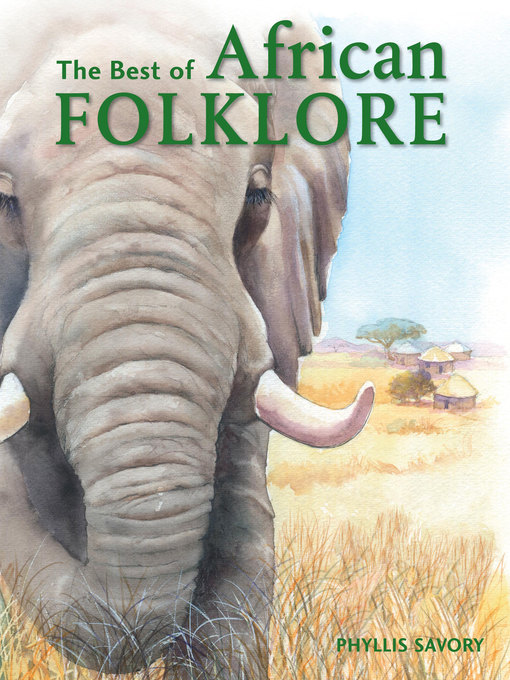 Title details for The Best of African Folklore by Phyllis Savory - Available