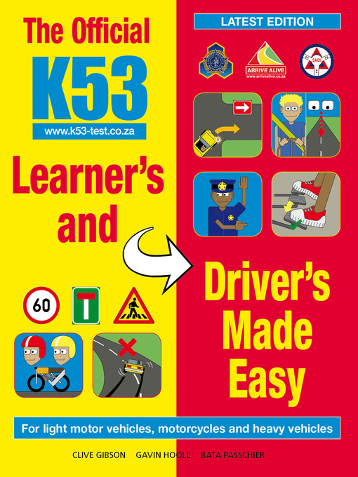 the official k53 learner s and driver s made easy kwa zulu natal rh kznpls overdrive com k53 learners licence study guide K53 Learners Questions and Answers