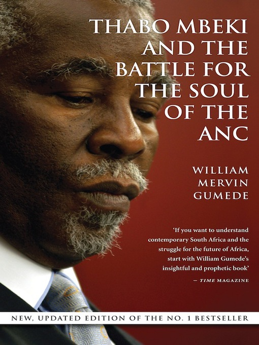 Title details for Thabo Mbeki and the Battle for the Soul of the ANC by William Mervin Gumede - Wait list