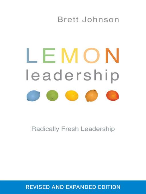 Title details for Lemon Leadership  by Bret Johnson - Available