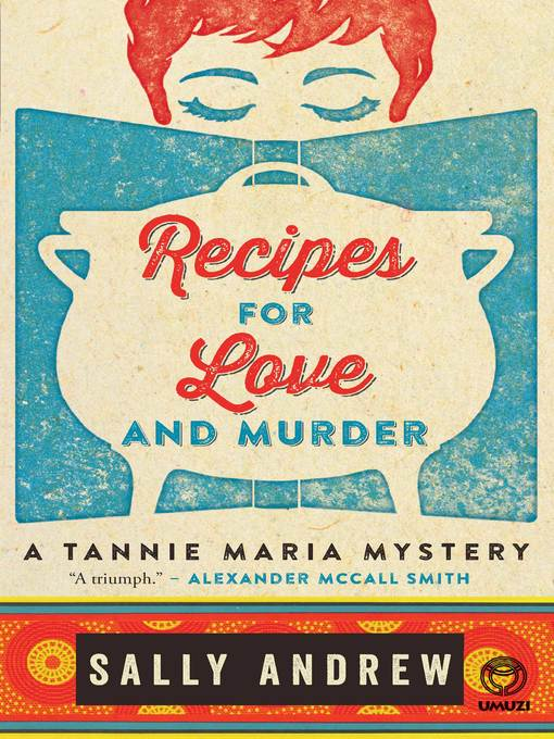 Title details for Recipes for Love and Murder by Sally Andrew - Available